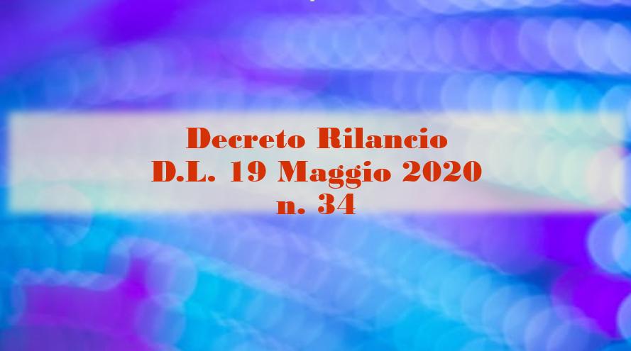 Decreto Rilancio – D.L. 19 Maggio 2020 n. 34